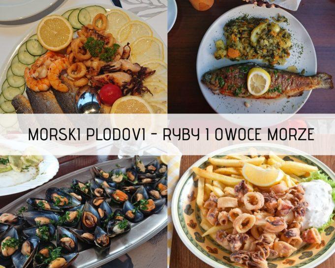 Nie zabraknie ryb i owoców morza w Czarnogórze.