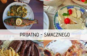 Najprzyjemniejsza rzecz podczas urlopu w Czarnogórze to jedzenie!