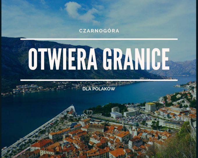 Czarnogóra otwiera granice 1 czerwca