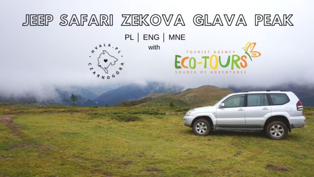 Jeep Safari w Czarnogórze